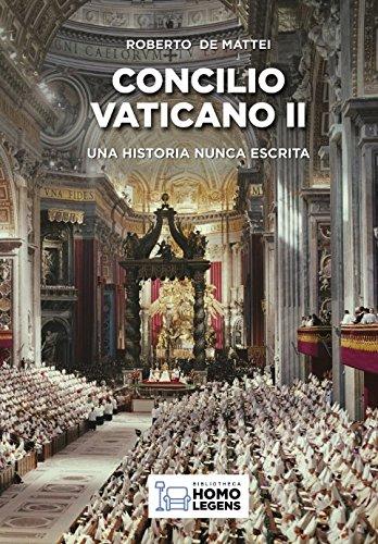 Concilio Vaticano II: Una historia nunca escrita  [Roberto de Mattei, Roberto] (Tapa Blanda)