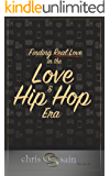 Finding Real Love in the Love & Hip Hop Era