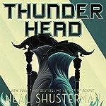 Thunderhead: Arc of a Scythe | Neal Shusterman
