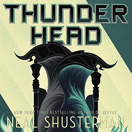 Thunderhead: Arc of a Scythe cover