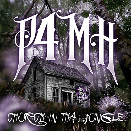 P4MH: Church in tha Jungle [Ex...