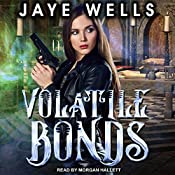 Volatile Bonds: Prospero's War, Book 4 | Jaye Wells