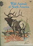 img - for Wild Animals of North America (Counted Thread Cross Stitch) book / textbook / text book