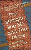 geometry d a - The straight line 3D and The Plane: Coordinate Geometry 3D