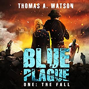 Blue Plague: The Fall Audiobook