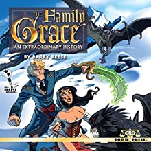 The Family Grace: An Extraordinary History Audiobook by Barry Reese Narrated by Thomas Conder