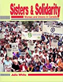 Sisters and Solidarity, Julie White, 1550770454