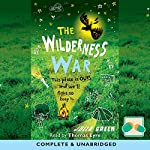 The Wilderness War   Julia Green