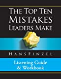 Top Ten Mistakes Leaders Make Listening Guide and Workbook