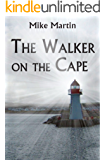 The Walker on the Cape (Sgt. Windflower Mystery Series Book 1)