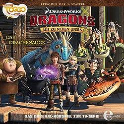 Das Drachenauge (Dragons: Staffel 3 - Auf zu neuen Ufern 1)