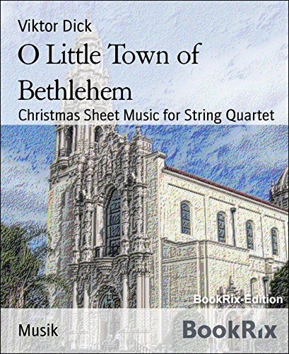 O Little Town of Bethlehem: Christmas Sheet Music for String Quartet