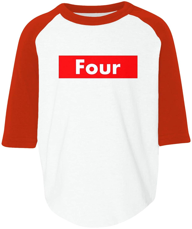 Amdesco Four 4th Fourth Birthday Toddler Raglan Shirt