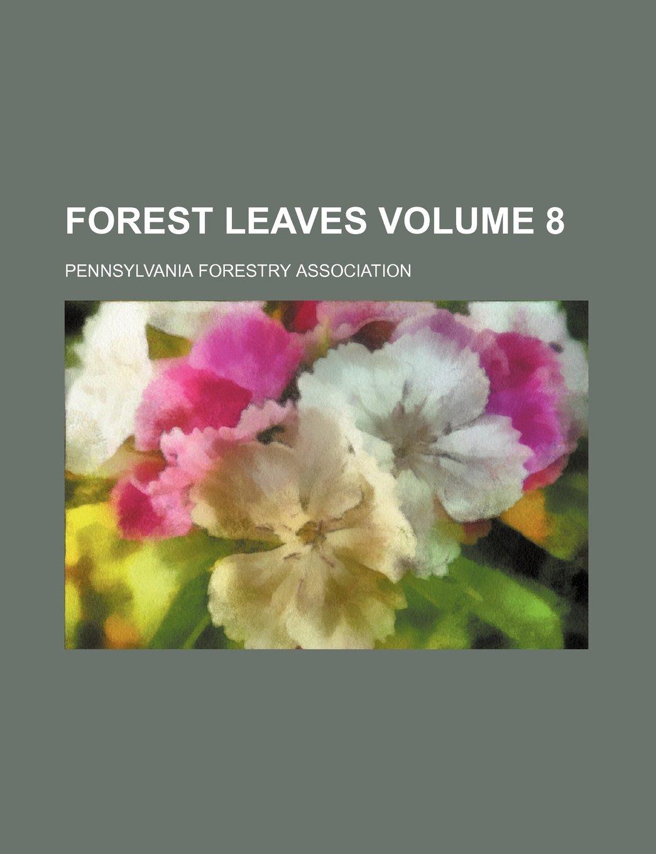 Download Forest leaves Volume 8 pdf epub