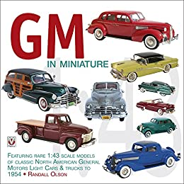 Gm in miniature featuring rare 1 43 scale for General motors cars models