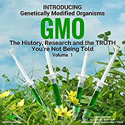 Introducing Genetically Modified Organisms: GMO