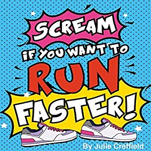 Scream If You Want to Run Faster Audiobook