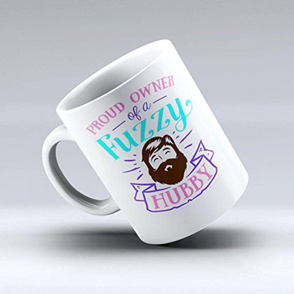 Proud Owner of A Fuzzy Hubby Mug, Beard Mug, Fuzzy Beard Mug, Fuzzy Hubby Mug, Father Beard Coffee Mug, Dad Mug, Husband Beard Mug, Coffee Tea Mug
