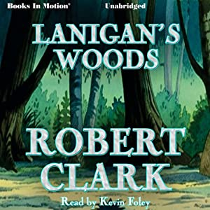 Lanigan's Woods Audiobook
