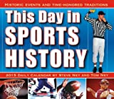 img - for This Day in Sports History: Historic Events and Time-Honored Traditions 2015 Boxed Calendar book / textbook / text book
