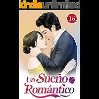 Un Sueño Romántico 16: El contrato fue firmado