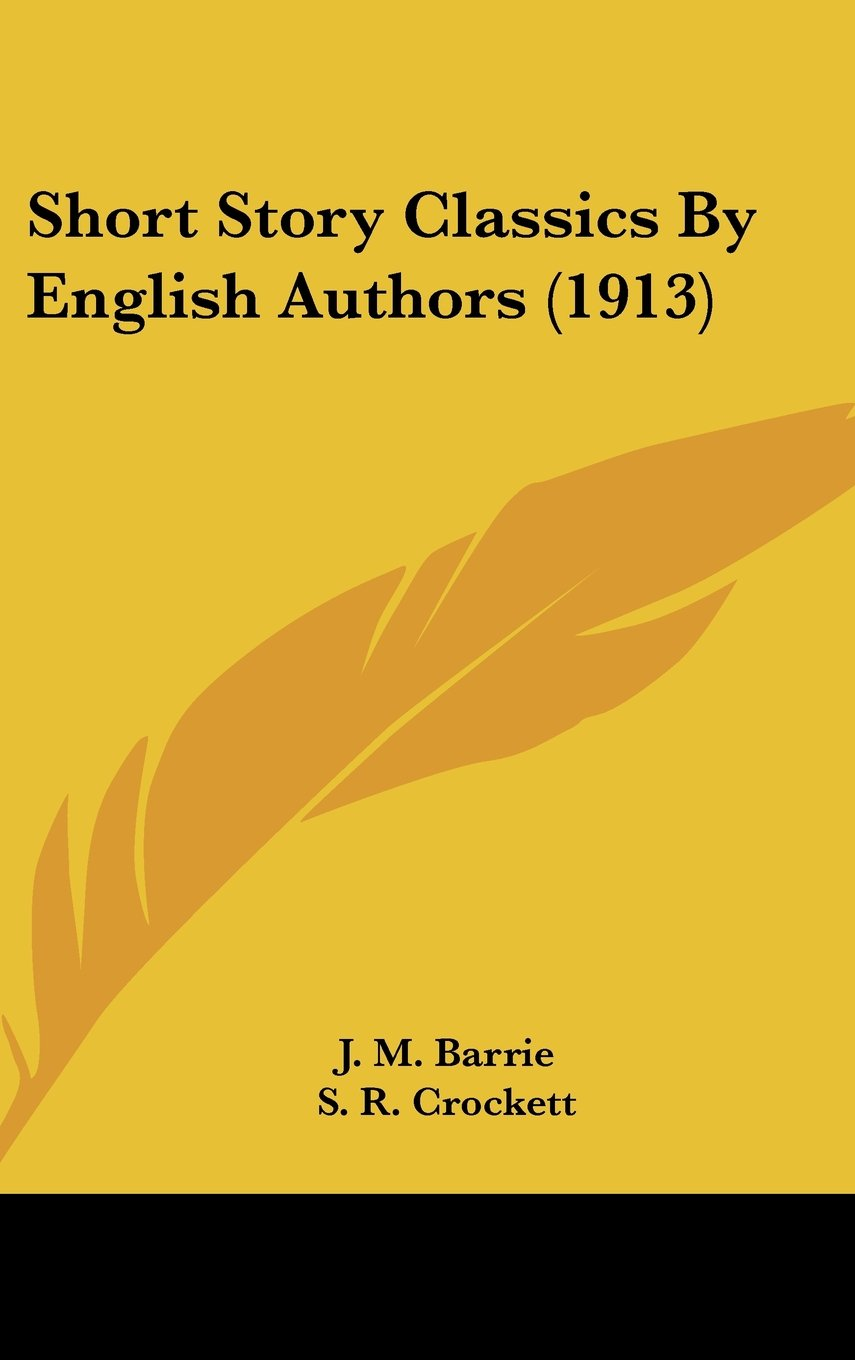 Read Online Short Story Classics By English Authors (1913) PDF