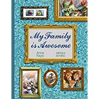 My Family is Awesome: (A children's book about