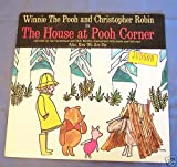 Winnie The Pooh and Christopher Robin in The House at Pooh Corner and Now We Are Six