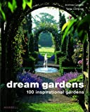 Dream Gardens, Andrew Lawson and Tania Compton, 185894368X