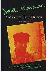 Mexico City Blues: 242 Choruses Kindle Edition