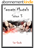 Secrets Mortels: Saison 3