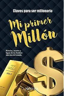 Mi Primer Millón (Spanish Edition)