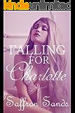 Falling For Charlotte