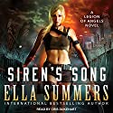 Siren's Song: Legion of Angels, Book 3 Audiobook by Ella Summers Narrated by Cris Dukehart