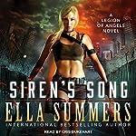 Siren's Song: Legion of Angels, Book 3 | Ella Summers