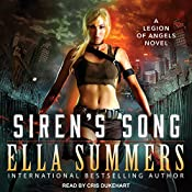 Siren's Song: Legion of Angels, Book 3 | Ella Summers