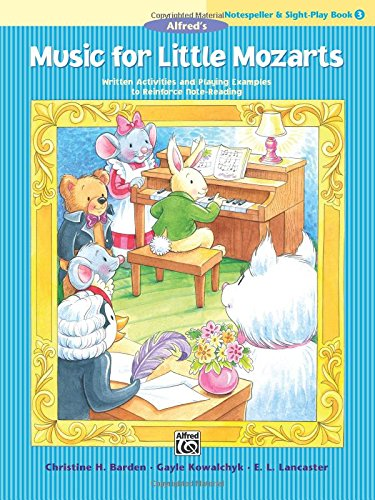 Music for Little Mozarts Notespeller & Sight-Play Book, Bk 3: Written Activities and Playing Examples to Reinforce Note-Reading ()