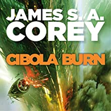Cibola Burn: Book 4 of the Expanse Audiobook by James S. A. Corey Narrated by Jefferson Mays