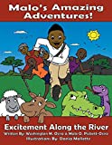 Malo's Amazing Adventures! - Excitement Along the River