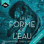 La forme de l'eau | Guillermo del Toro