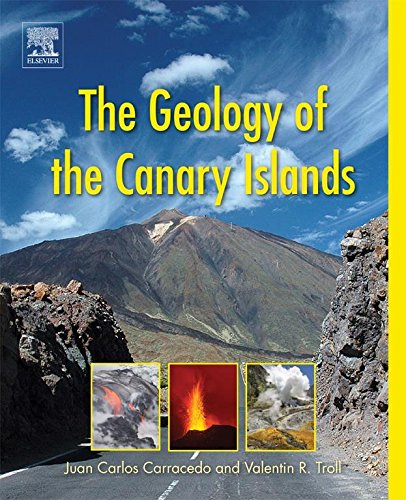 The Geology Of The Canary Islands  English Edition