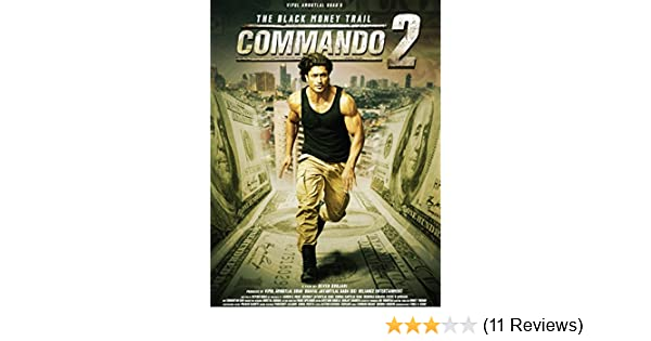Amazon Com Commando 2 The Black Money Trail Vidyut Jamwal Adah