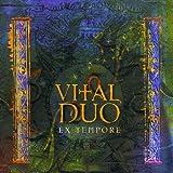 Ex Tempore by Vital Duo (2001-01-01)