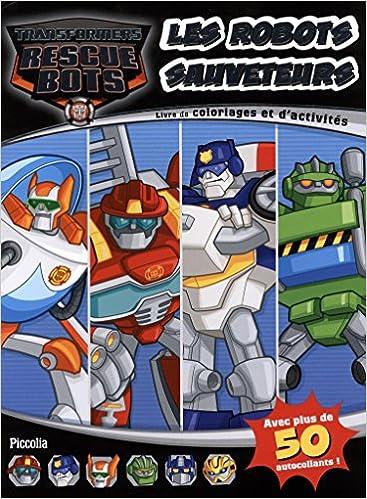 Lire un Les robots sauveteurs : Livre de coloriages et d'activités, avec plus de 50 autocollants pdf