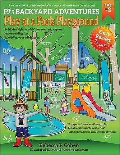 Buy Pj S Backyard Adventures Play At A Paris Playground Book Online