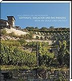 Göttersitz, Edelacker und das Paradies: Wein an Saale und Unstrut. Mit exklusiven Kochrezepten