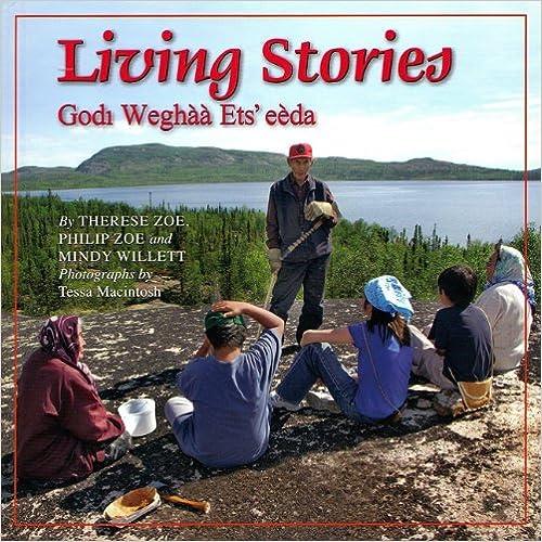 Descargar Libros Gratis En Living Stories: Godi Weghaa Ets' Eeda PDF Español