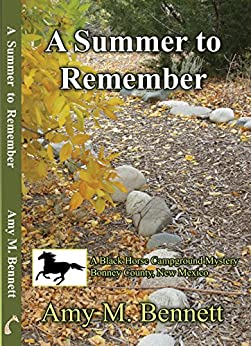 A Summer to Remember (Blackhorse Campground Mysteries Book 5) by [Bennett, Amy M. ]