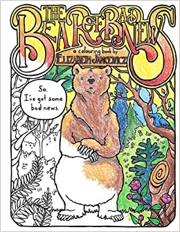 The Bear Of Bad News Coloring Book An Adult