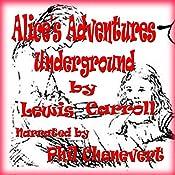 Alice's Adventures Underground | Lewis Carroll